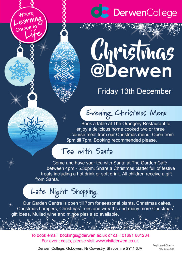 Late night opening at Derwen - Friday 13th December 2019