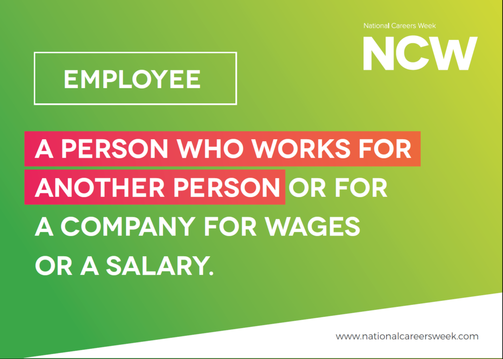 National Careers Week March 2020 - Employee definition