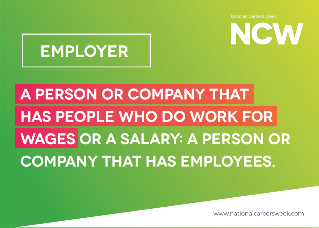 National Careers Week March 2020 - Employer definition